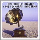 Songtexte von Uri Gheller y Los Cucharas - Música Moderna