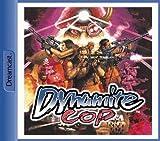 Dynamite Cop -