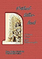 Trübsalkillerbuch: Heitere Verse zum Schmunzeln