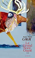 Le  grand Nord-Ouest © Amazon