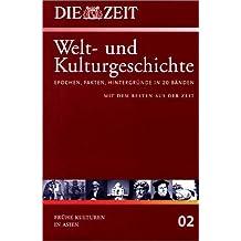 Die ZEIT. Welt- und Kulturgeschichte, Bd.2 : Die ZEIT - Welt- und Kulturgeschichte