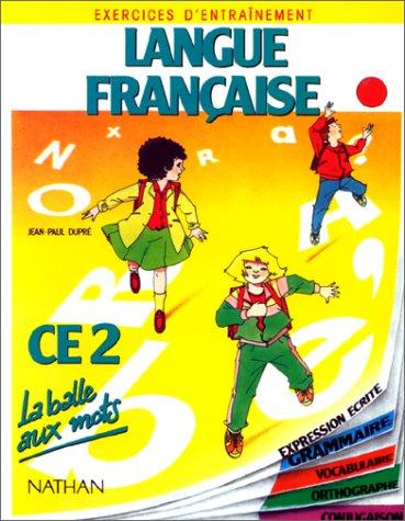 La balle aux mots, langue française, CE2. Travaux dirigés