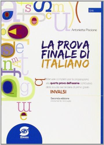 La prova finale di italiano. Per la Scuola media