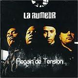 Songtexte von La Rumeur - Regain de tension