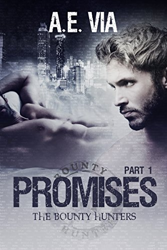 promises-part-i-bounty-hunters-book-1-english-edition