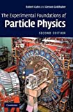 The Experimental Foundations of Particle Physics 2nd Edition Hardback