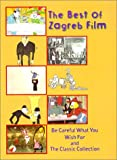 The Best of Zagreb Film: Be Careful What You Wish For and The Classic Collection [Import USA Zone 1]