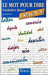 M.P.DIRE ESPAGNOL VOC.    (Ancienne Edition)