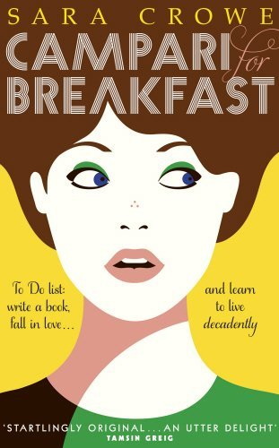 campari-for-breakfast-written-by-sara-crowe-2014-edition-publisher-doubleday-hardcover