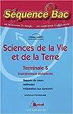 Sciences de la Vie et de la Terre Terminale S Enseignement obligatoire