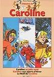 3 Histoire de Caroline : Le No�l de C...