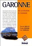 Garonne. De la rivière à l'homme
