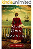 Our Own Country: A Novel (The Midwife Series)