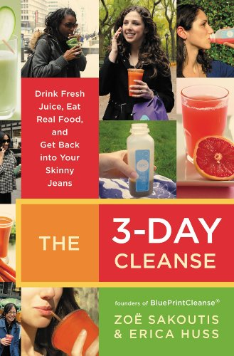 The 3 day cleanse your blueprint for fresh juice real food and the 3 day cleanse your blueprint for fresh juice real food and malvernweather Gallery