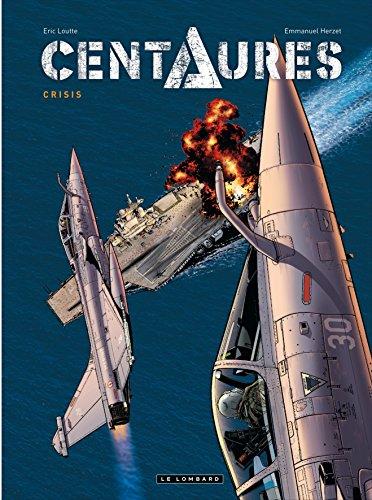 Centaures - tome 1 - Crisis