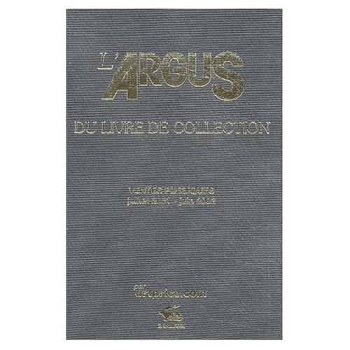 L'Argus du livre de collection 2003 : Ventes publiques juillet 2001 - juin 2002