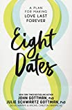 Eight Dates: Essential Conversations for a Lifetime of Love (English Edition)