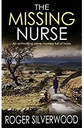 Descargar gratis THE MISSING NURSE an enthralling crime mystery full of twists en .epub, .pdf o .mobi
