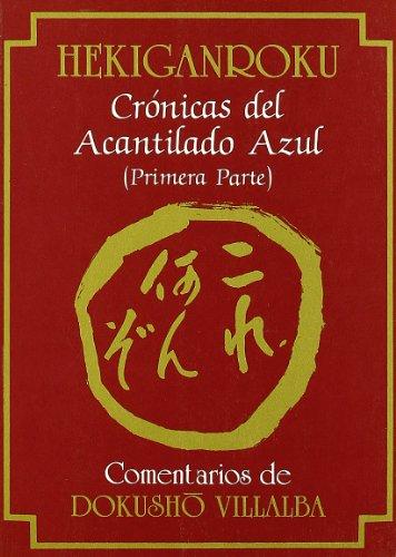 Hekiganroku. Crónicas del Acantilado Azul (1ª Parte) (Textos de la Tradición Zen)
