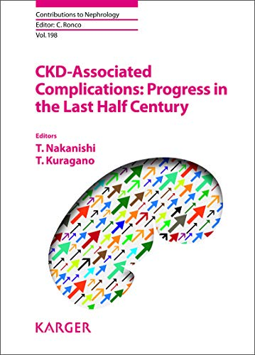 CKD-Associated Complications: Progress in the Last Half Century (Contributions to Nephrology Book 198) (English Edition)