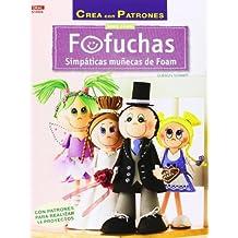 Crea Con Patrones. Serie Foam 6. Fofuchas.
