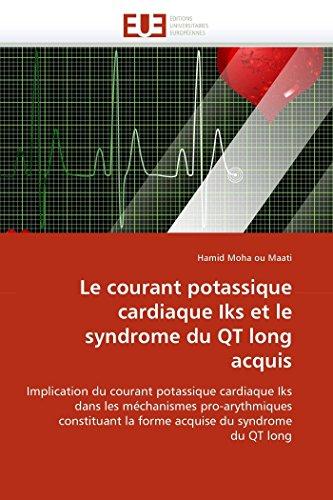 Le courant potassique cardiaque Iks et le syndrome du QT long acquis