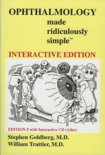 Ophthalmology Made Ridiculously Simple 5th Edition by Stephen Goldberg, William Trattler (2012) Taschenbuch