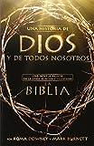 Una Historia de Dios y de Todos Nosotros: Una Novela Basada En La Epica Miniserie Televisiva La Biblia