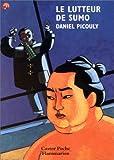 Le lutteur de sumo : Hondo enquête / Daniel Picouly   Picouly, Daniel (1948-....). Auteur