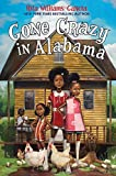 Gone Crazy in Alabama by Rita Williams-Garcia (2015-04-21)