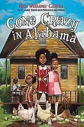 Gone Crazy in Alabama by Rita Williams-Garcia (2015-04-21)