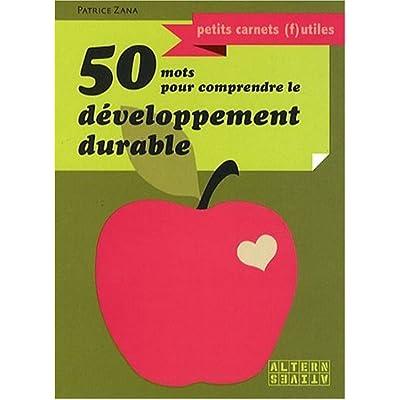 50 mots pour comprendre le développement durable