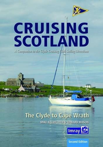 Image of Clyde Cruising Club Cruising Scotland: The Clyde to Cape Wrath