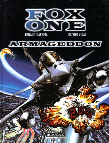 Fox one, Tome 1 : Armageddon