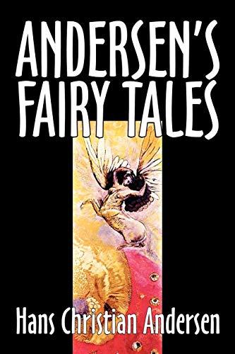 es by Hans Christian Andersen, Fiction, Fairy Tales, Folk Tales, Legends & Mythology ()