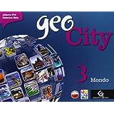 Geocity. Con Atlante. Con e-book. Con espansione online. Per la Scuola media: 3
