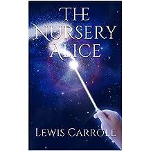 The Nursery Alice (English Edition)