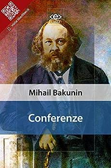 Conferenze di [Mihail Aleksandrovič Bakunin]