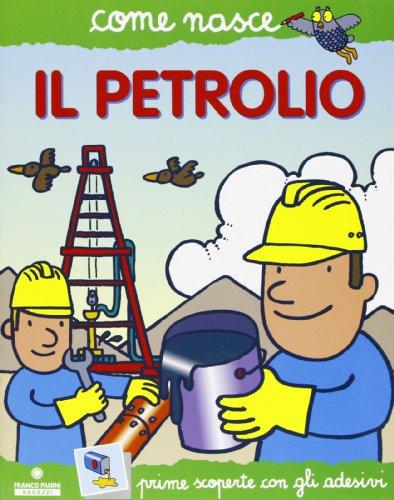 il-petrolio-con-adesivi-ediz-illustrata