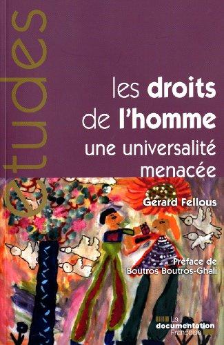 Les droits de l'homme, une universalité menacée (n.5306/07/08) par Gérard Fellous