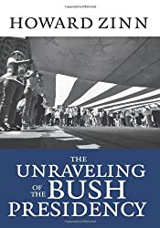 The Unraveling of the Bush Presidency (Paperback) - Common