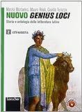 Nuovo genius loci. Storia e antologia della letteratura latina. Per le Scuole superiori. Con espansione online: 2