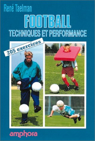 Football : techniques et performance
