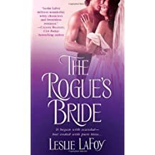 The Rogue's Bride by Leslie Lafoy (October 31,2006)