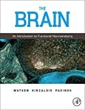 The Brain: An Introduction to Functional Neuroanatomy