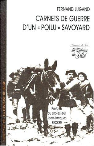 Carnets de guerre d'un poilu savoyard par Fernand Lugand