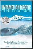 Untamed Antarctic: The World of Luc Jacquet [DVD] [Region 1] [US Import] [NTSC]