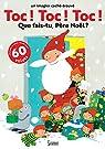 Toc ! Toc ! Toc ! Que fais tu Père Noël ? par Marceau