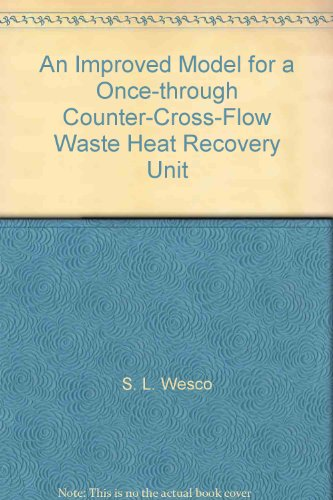 An Improved Model for a Once-through Counter-Cross-Flow Waste Heat Recovery Unit -