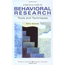 A Practical Guide to Behavioral Research: Tools and Techniques